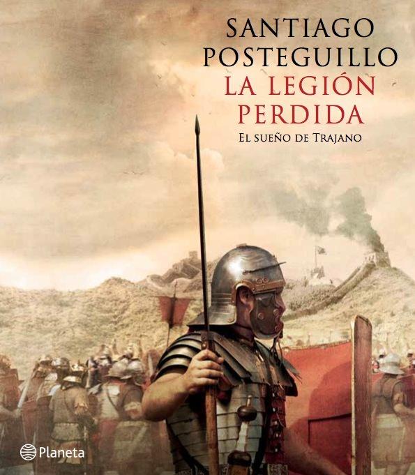 Detalle de la portada del libro 'La legión perdida', de Santiago Posteguillo. Editorial Planeta.