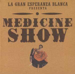 7. Medicine show