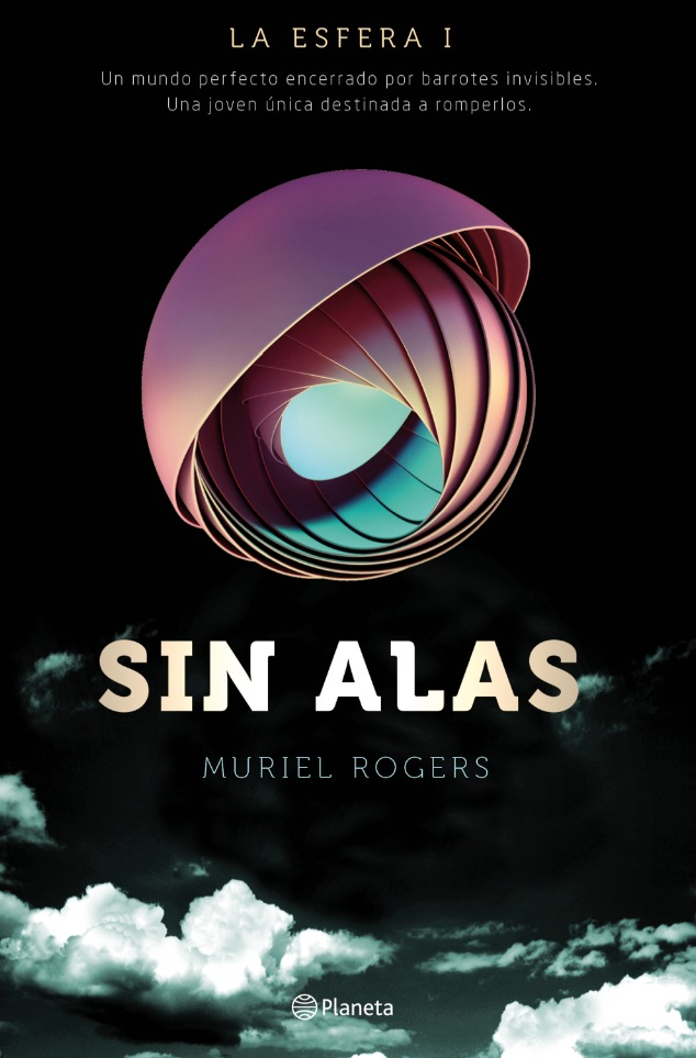 Cubierta de 'Sin alas', de Muriel Rogers. Editorial Planeta.