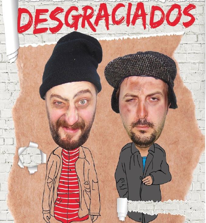 Cartel de la obra 'Desgraciados'. Imagen cortesía de Teatro Zircó.