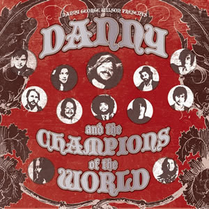2. Danny and the Champions of The World