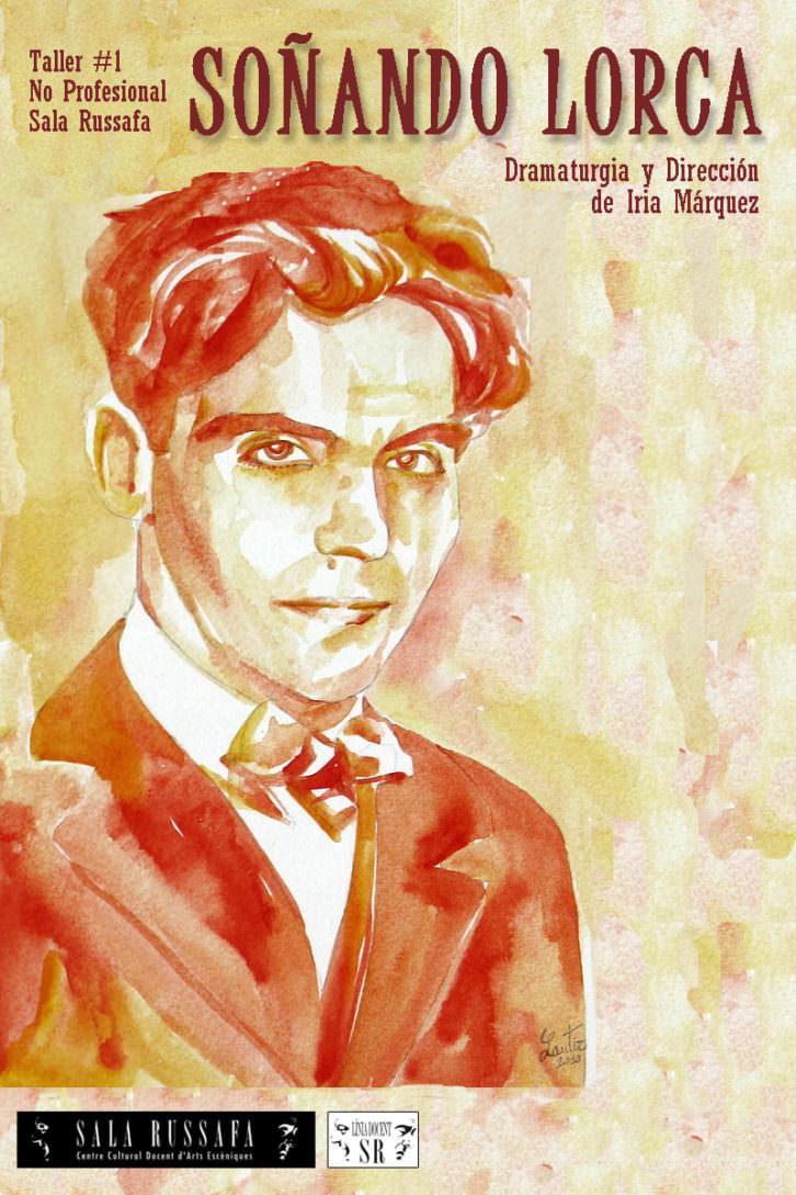 Cartel de 'Soñando Lorca', de Iria Márquez. Imagen cortesía de Sala Russafa.