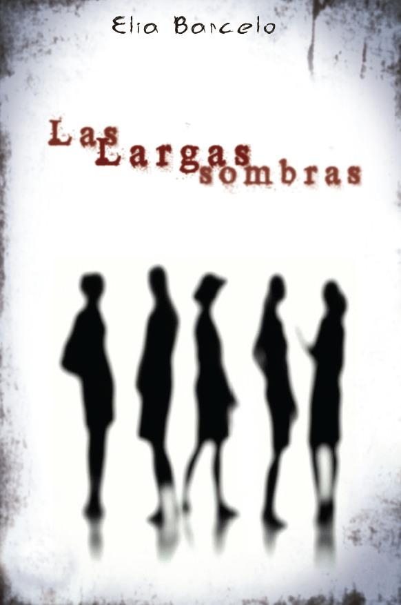 Cubierta de 'Las largas sombras', de Elia Barceló.
