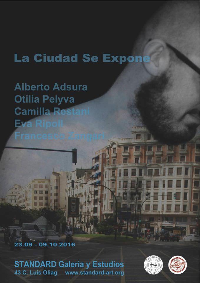 Cartel de la exposición 'La ciudad se expone' en Standard Galería y Estudios.