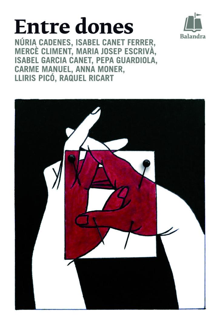 Entre dones, recopilación de Raquel Ricart.