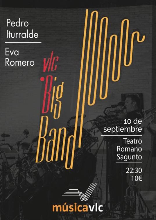 Cartel del concierto de La Valencia Big Band & Pedro Iturralde que cierra Sagunt a Escena 2016.