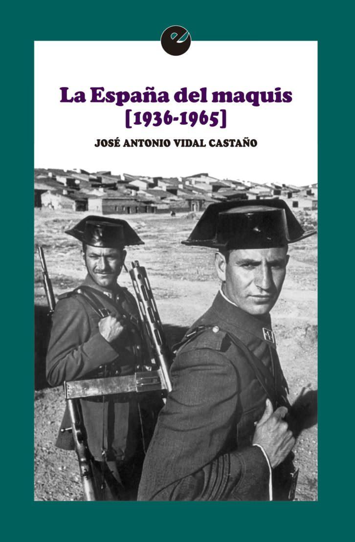 Portada de 'La España del maquis'.