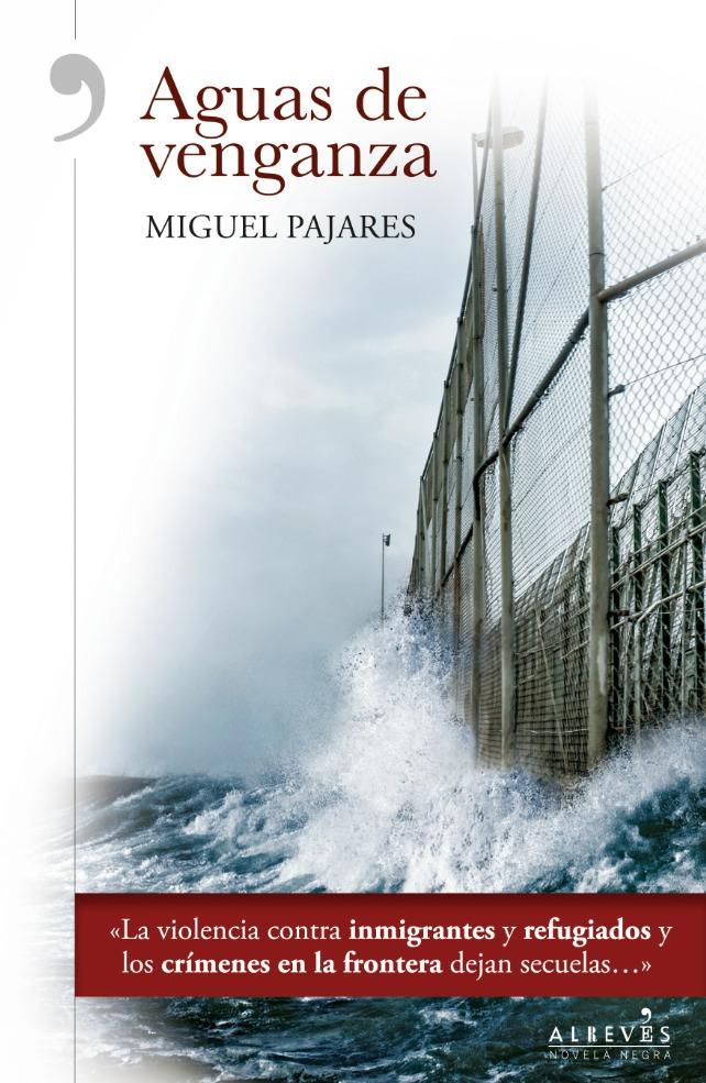 Portada de 'Aguas de venganza', de Miguel Pajares.