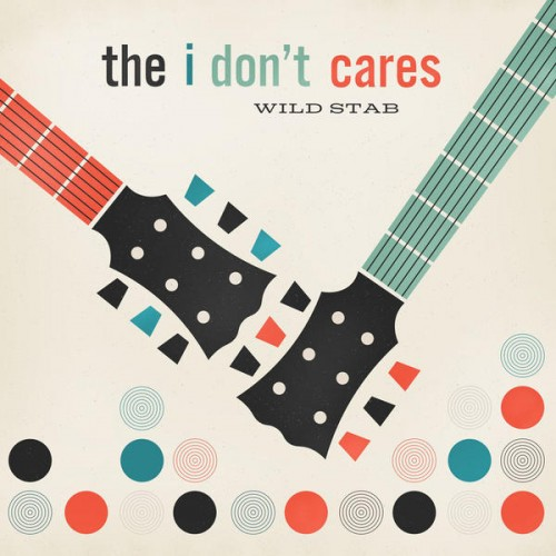 05 - The I Don't Cares - Wild stab (westerberg_hatfield)