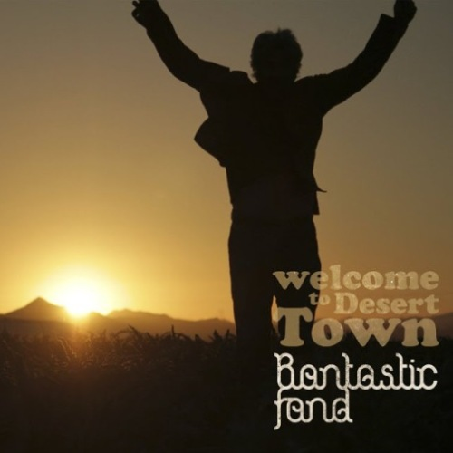 19 - Bantastic Fand- Welcome to desert town
