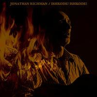 28. jonathan-richman-ishkode-1