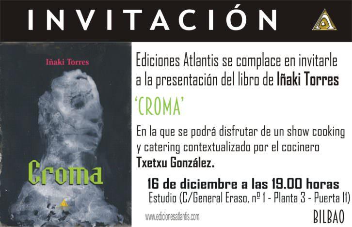 Presentación de Croma, de Iñaki Torres. Ediciones Atlantis.