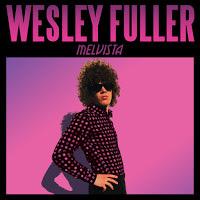 wesley-fuller-melvista-1