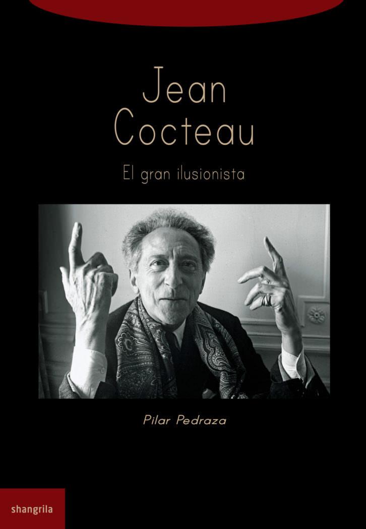 Portada del libro Jean Cocteau. El gran ilusionista, de Pilar Pedraza.