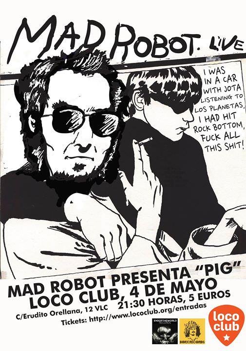 Mad robot 4 de mayo