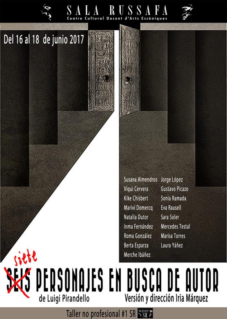 Cartel de Siete personajes en busca de autor. Imagen cortesía de Sala Russafa.