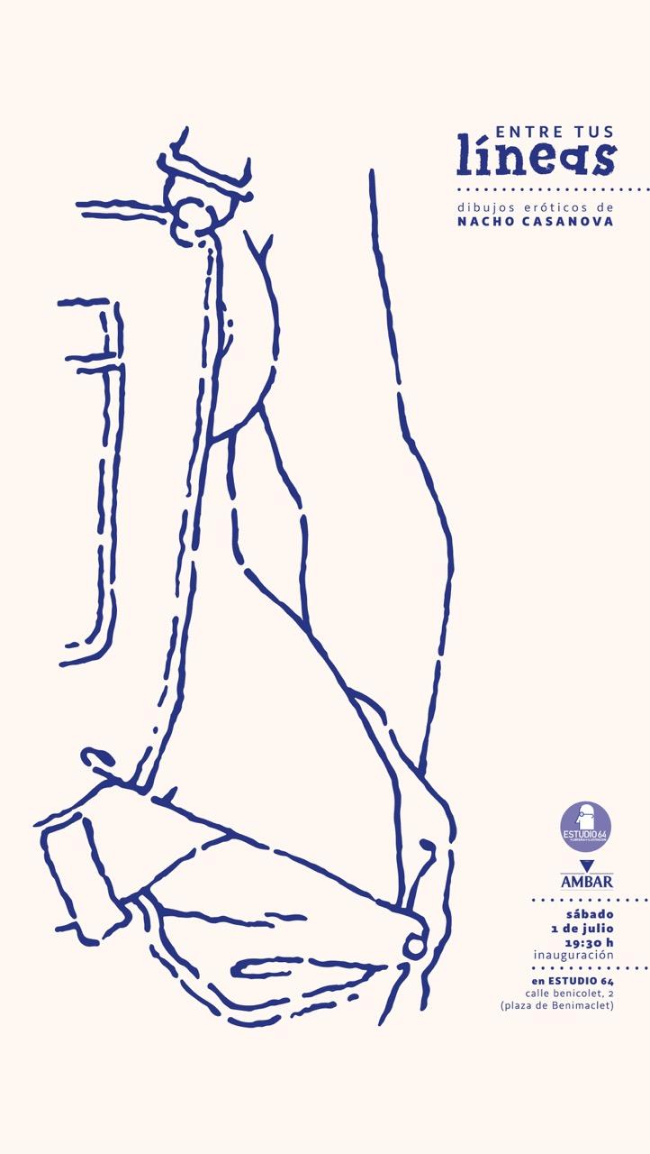 Cartel de la exposición 'Entre tus líneas', de Nacho Casanova. Imagen cortesía de Estudio 64.