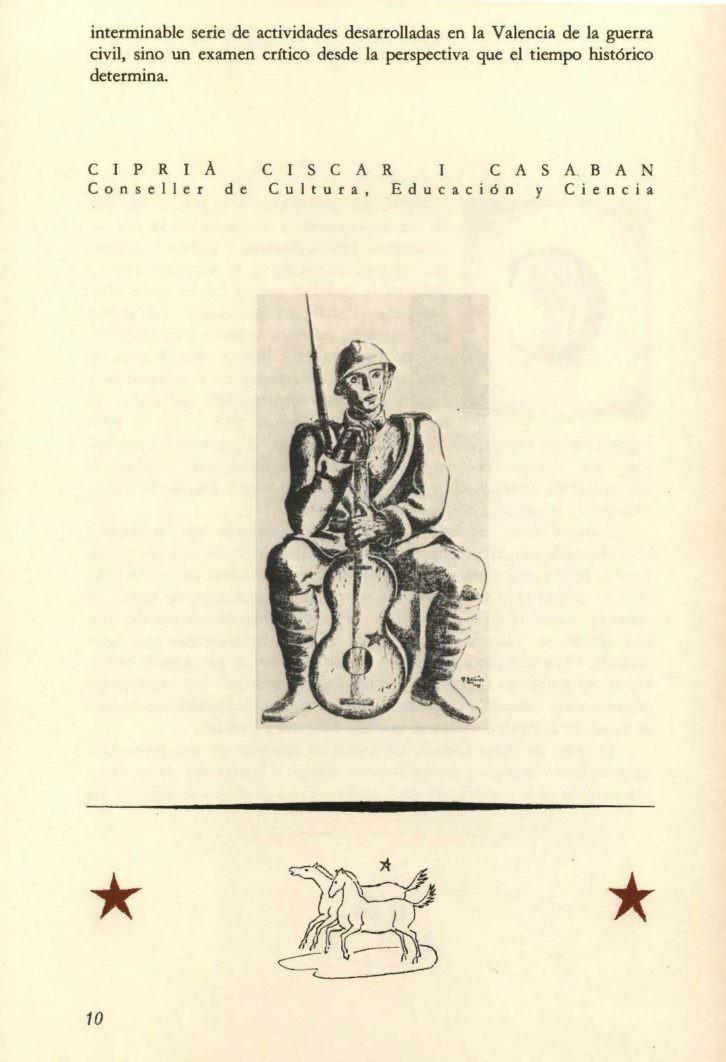 Prólogo del libro 'Artistas en Valencia 1936-1939 escrito por Ciprià Ciscar. conseller de Cultura, Educación y Ciencia, publicado en el año 1986 por la Conselleria de Cultura, Educació i Ciència de la Generalitat Valenciana.