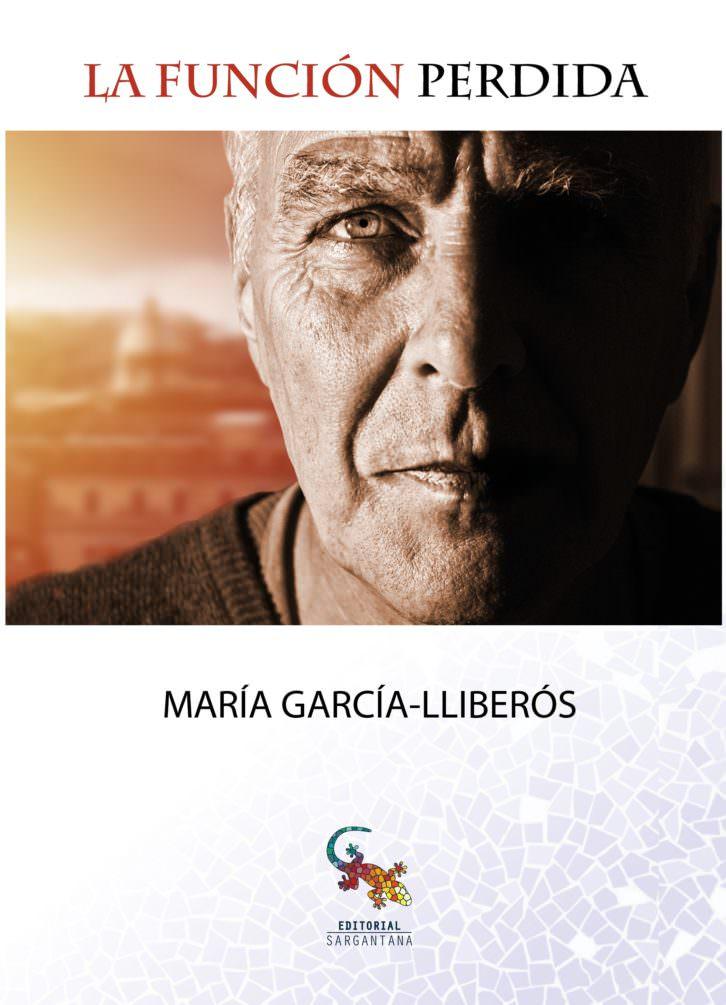 Portada de la novela 'La función perdida', de María García-Lliberós.