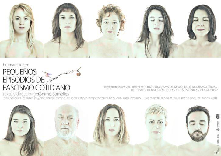Cartel de 'Pequeños episodios de fascismo cotidiano'. Imagen cortesía de Bramant Teatre.