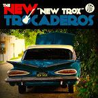 new-trocaderos-new-trox-1