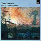 the-clientele-music-for-the-age-of-miracles-1