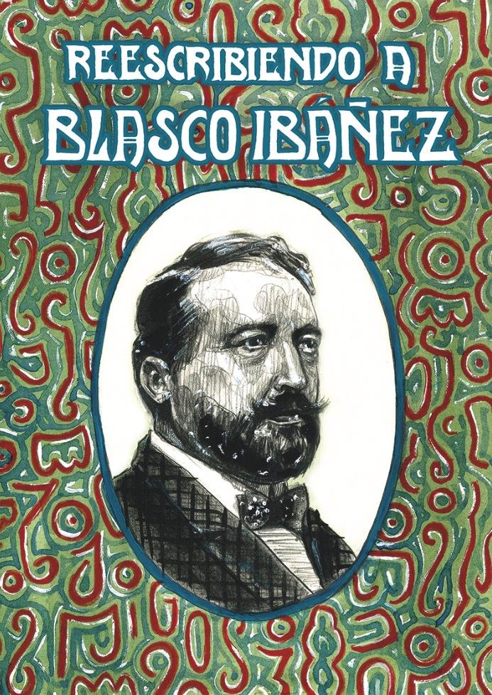 Reescribiendo a Blasco Ibáñez. Imagen cortesía de Generación Bibliocafé.
