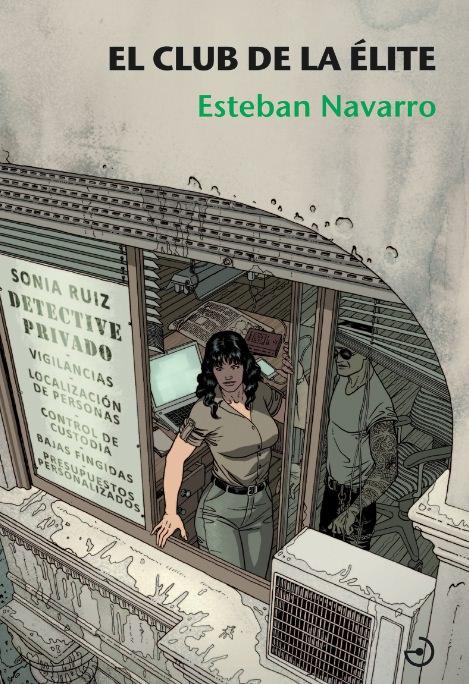 Portada de 'El club de élite', de Esteban Navarro. Imagen cortesía de la editorial Menoscuarto.