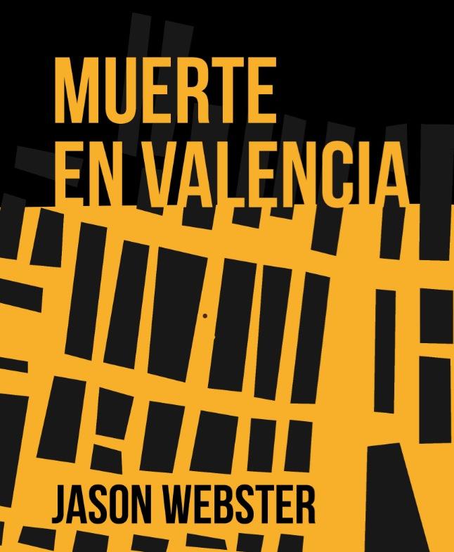 Portada de 'Muerte en Valencia', de Jason Webster.