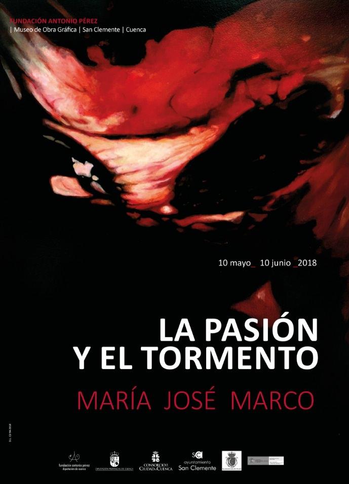 Cartel de la exposición 'La pasión y el tormento', de María José Marco.