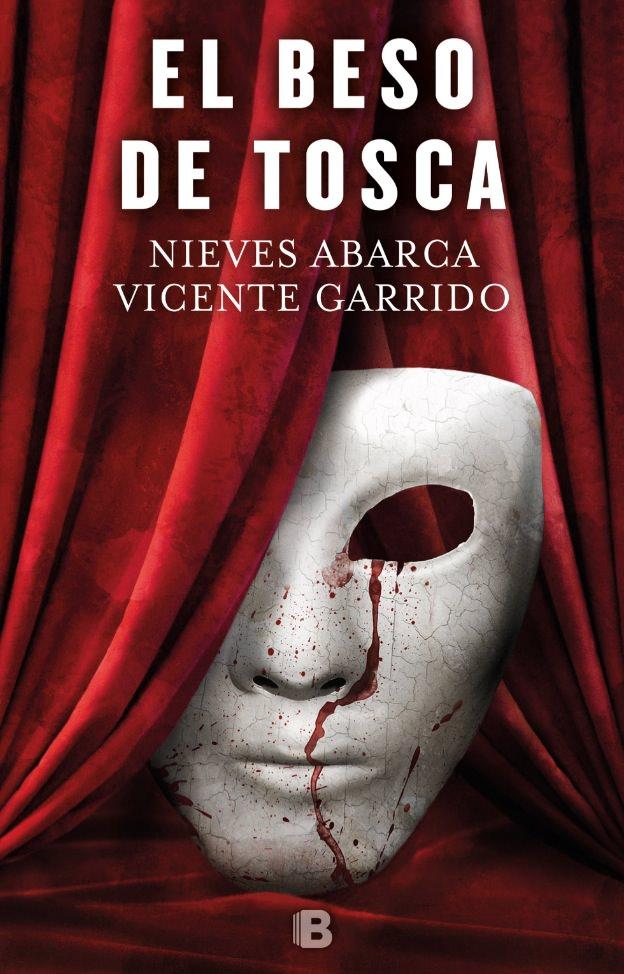 Portada de 'El beso de Tosca', de Nieves Abarca y Vicente Garrido.