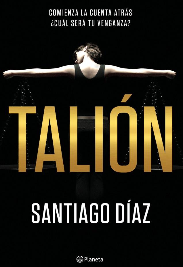 Cubierta de 'Talión', de Santiago Díaz.