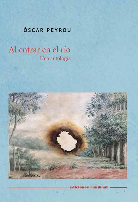 Portada de 'Al entrar en el río', de Oscar Peyrou (Canibaal, 2017).