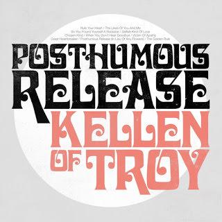 Kellen-of-Troy-poshumous-release-1