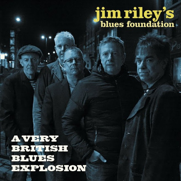 jim-riley's-blues-foundation-a-very-british-blues-explosion-1