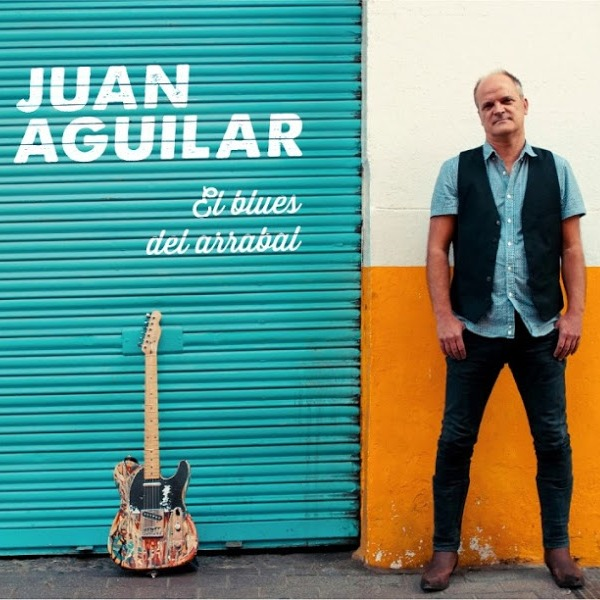 juan-aguilar-el-blues-del-arrabal-1