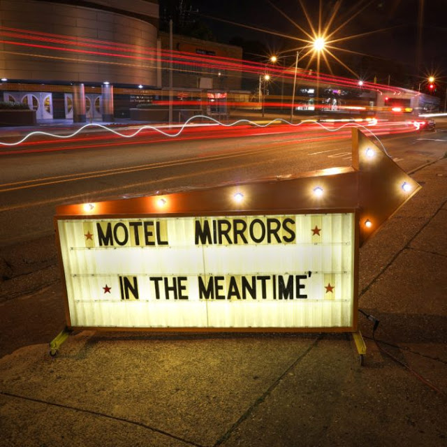 motel-mirrors-in-the-meantime-1