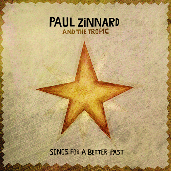 paul-zinnard-songs-for-a-better-past-1