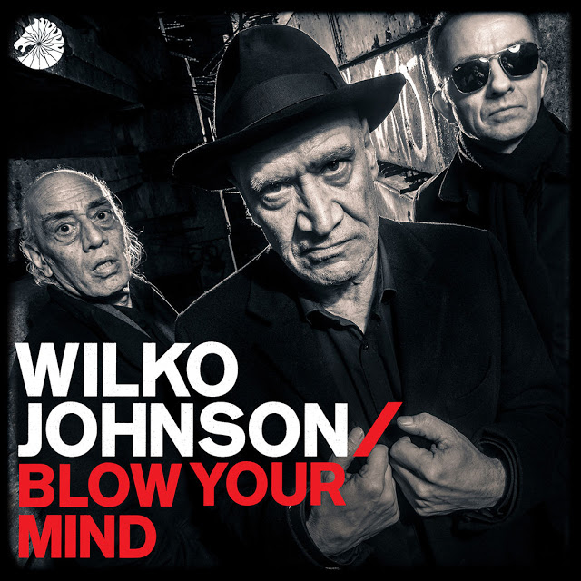 wilko-johnson-blow-your-mind-1