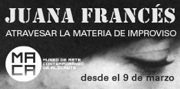 Juana Francés. MACA Alicante