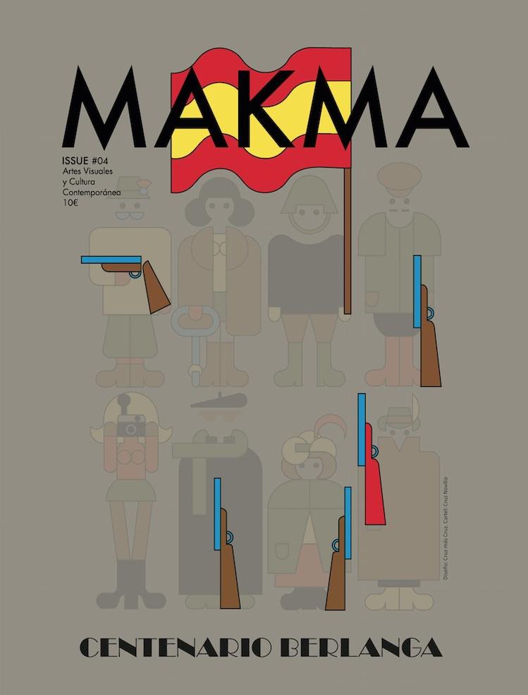 MAKMA ISSUE #03 |Centenario Berlanga. Diseño de portada: Cruz más Cruz. Cartel: Cruz Novillo.