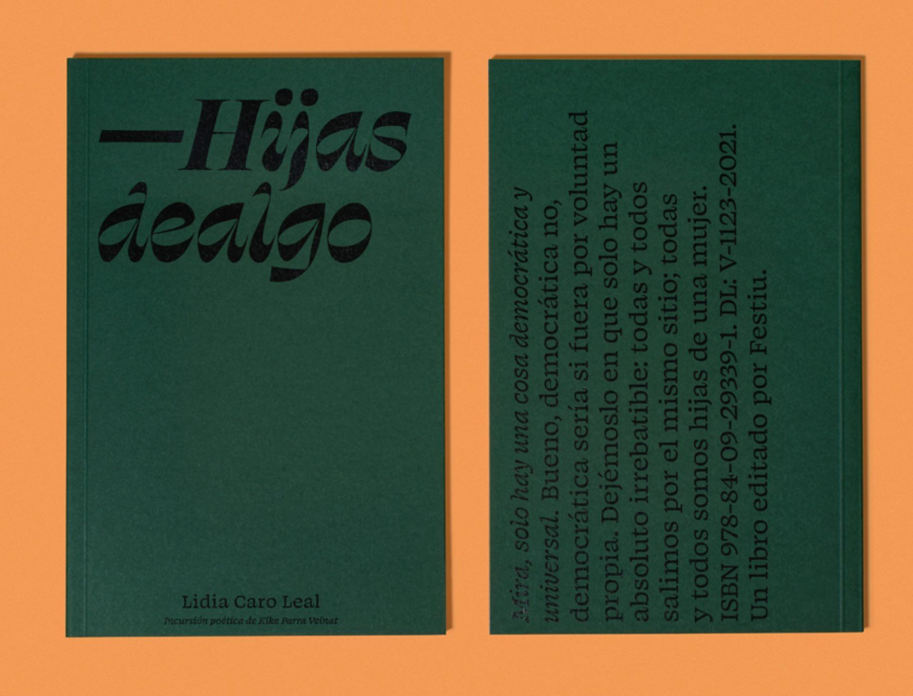 'Hijas de algo', de Lidia Caro Leal. Festiu