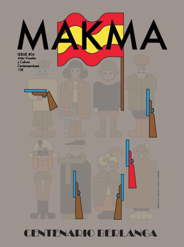 MAKMA ISSUE #04   CENTENARIO BERLANGA